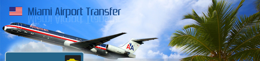 Miami Airport Transfers